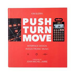 Push Turn Move Interface Design in Electronic Music