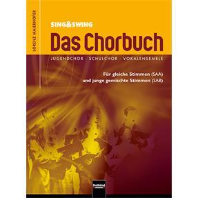 Literatur Helbling Sing & Swing - Das Chorbuch