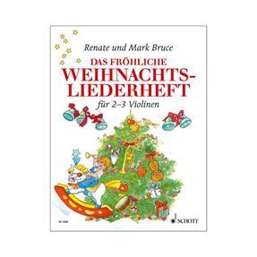 Schott Verlag Das fröhliche Weihnachtsliederheft