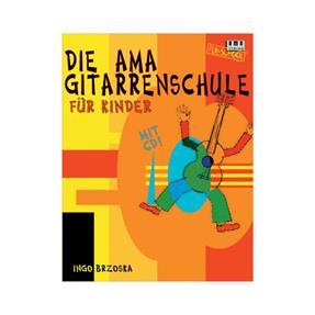 AMA Die Gitarrenschule für Kinder