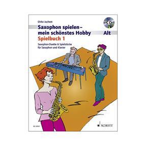 Schott Verlag Saxophon spielen mein schönstes Hobby