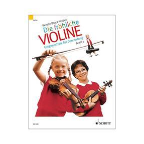 Schott Verlag Die Fröhliche Violine Band 1