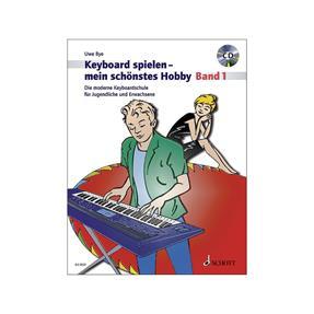 Schott Verlag Keyboard spielen mein schönstes Hobby