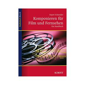 Schott Verlag Komponieren für Film und Fernsehen