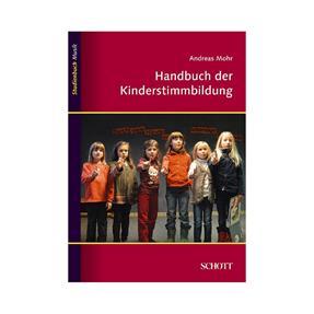 Schott Verlag Handbuch der Kinderstimmbildung