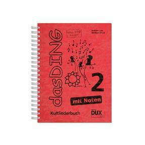 DUX Das Ding 2 - Kultliederbuch mit Noten