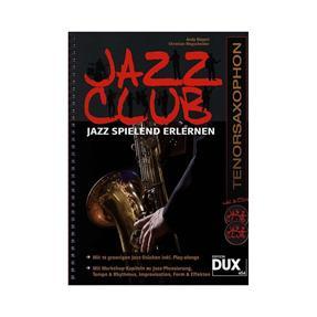 DUX Jazz Club mit 2 CDs für Tenorsaxophon