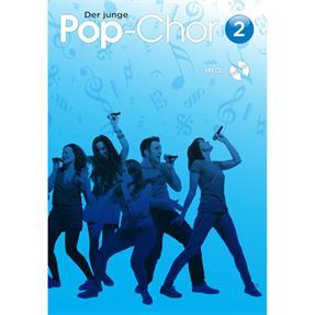Bosworth Edition Der junge Pop-Chor Band 2