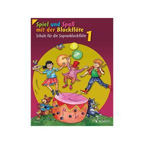 Schott Verlag Schule für die Sopranblockflöte 1
