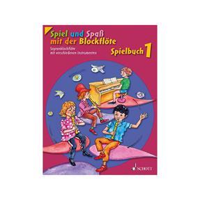 Schott Verlag Spielbuch Sopranblockflöte 1