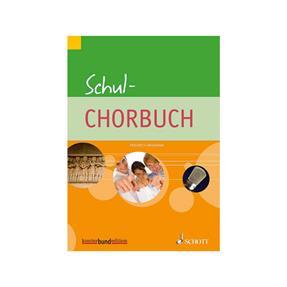 Schott Verlag Schul - Chorbuch