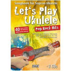 Hage Musikverlag Lets Play Ukulele - Pop Rock Hits