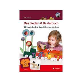 Schott Verlag Das Lieder- und Bastelbuch mit CD