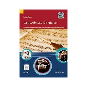 Schott Verlag Crashkurs Dirigieren mit DVD