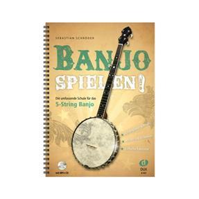 DUX Banjo spielen! Die umfassende Schule für