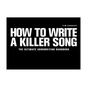 Tim Kuhnert How To Write A Killer Song - englisch