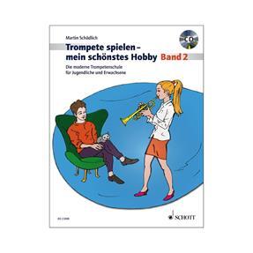 Schott Verlag Trompete spielen mein schönstes Hobby
