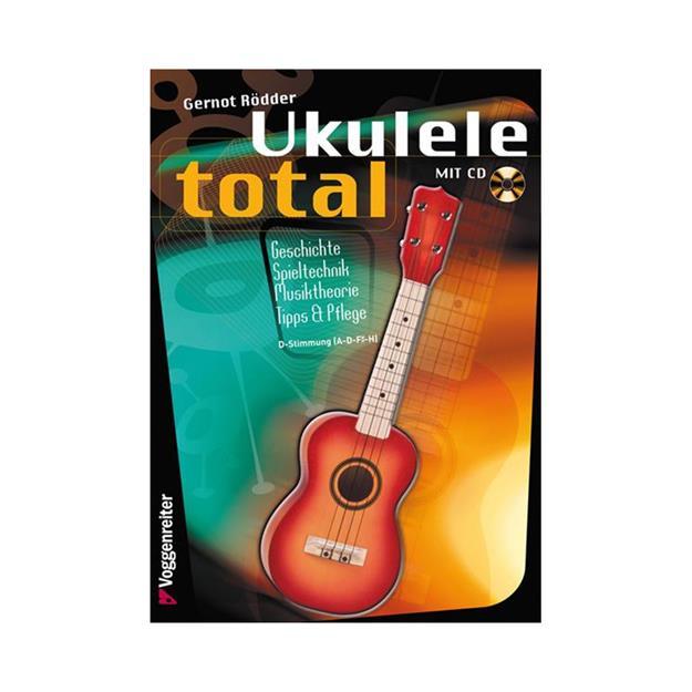 Voggenreiter Ukulele Total D-Stimmung mit CD
