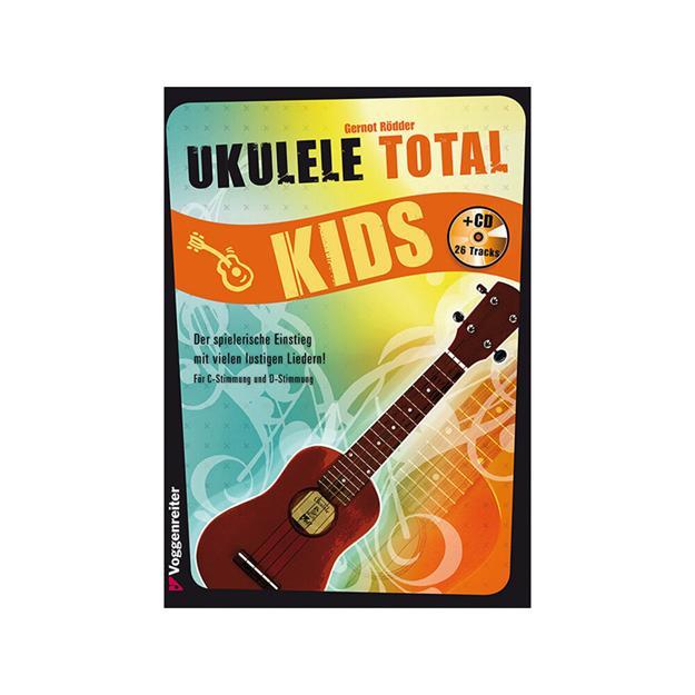 Voggenreiter Ukulele Total KIDS mit CD
