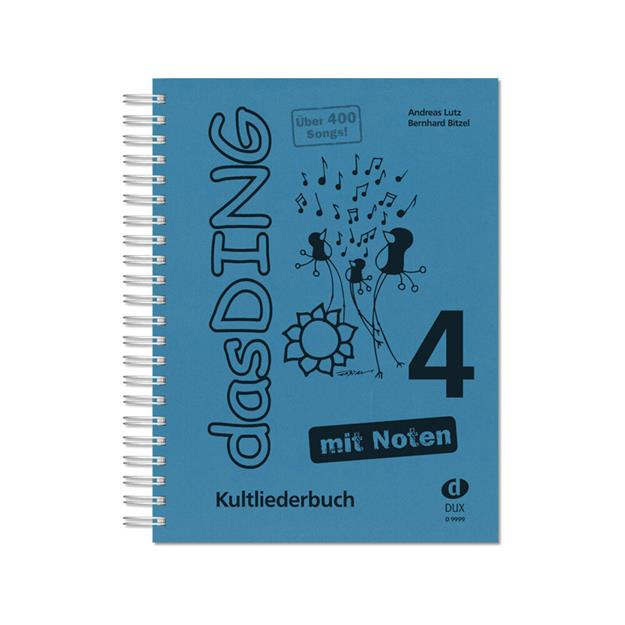 DUX Das Ding 4 - Kultliederbuch mit Noten