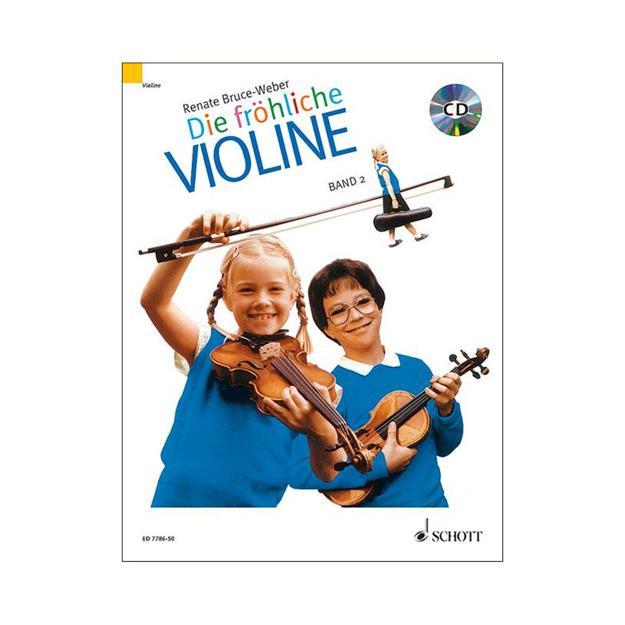 Schott Verlag Die Fröhliche Violine Band 2 mit CD