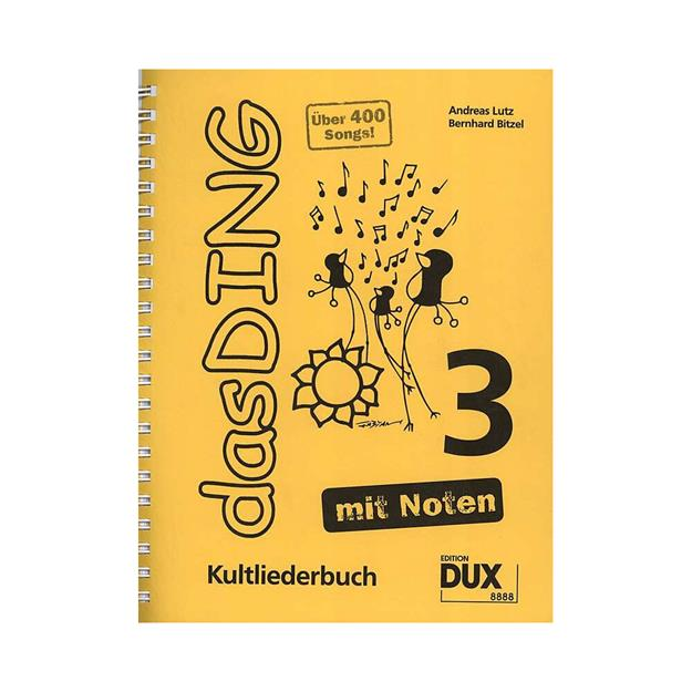 DUX Das Ding 3 - Kultliederbuch mit Noten