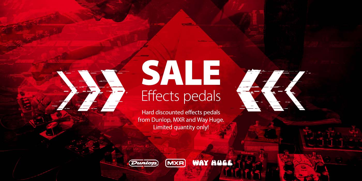 Effects pedals SALE! Only at JustMusic!